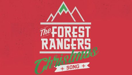 """The Forest Rangers """"Christmas Song"""""""