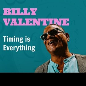 Billy Valentine - Timing is Everything